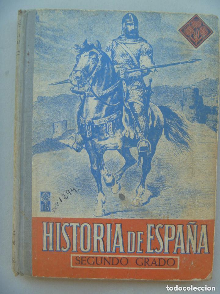 ESCUELA ANTIGUA : HISTORIA DE ESPAÑA , 2º GRADO . DE EDELVIVES 1960 (Libros de Segunda Mano - Enciclopedias)
