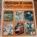 Enciclopedias de segunda mano: E.INFANTIL- EXPLICAME EL MUNDO - ED.MENSAJERO - 1976 - 195 PAGS. - 21 X 24,6 CM - HANS PETER THIEL. Lote 95413879