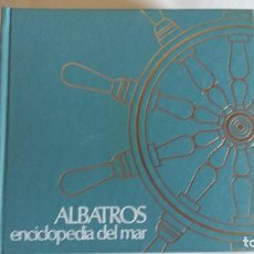 Enciclopedias de segunda mano: ALBATROS, LA ENCICLOPEDIA DEL MAR. EDITADO POR CIESA, LA COMPAÑÍA INTERNACIONAL EDITORA. . Lote 98125843