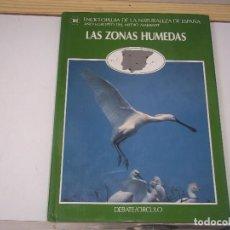 Enciclopedias de segunda mano: TOMO 6 LAS ZONAS HUMEDAS ENCICLOPEDIA DE LA NATURALEZA DE ESPAÑA 1988 POSIBLE RECOGIDA MALLORCA. Lote 98702147