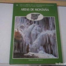 Enciclopedias de segunda mano: TOMO 8 AREAS DE MONTAÑA ENCICLOPEDIA DE LA NATURALEZA DE ESPAÑA 1987 POSIBLE RECOGIDA EN MALLORCA. Lote 98702523