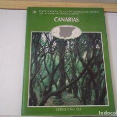 Enciclopedias de segunda mano: TOMO 9 CANARIAS ENCICLOPEDIA DE LA NATURALEZA DE ESPAÑA 1987 POSIBLE RECOGIDA EN MALLORCA. Lote 98702683
