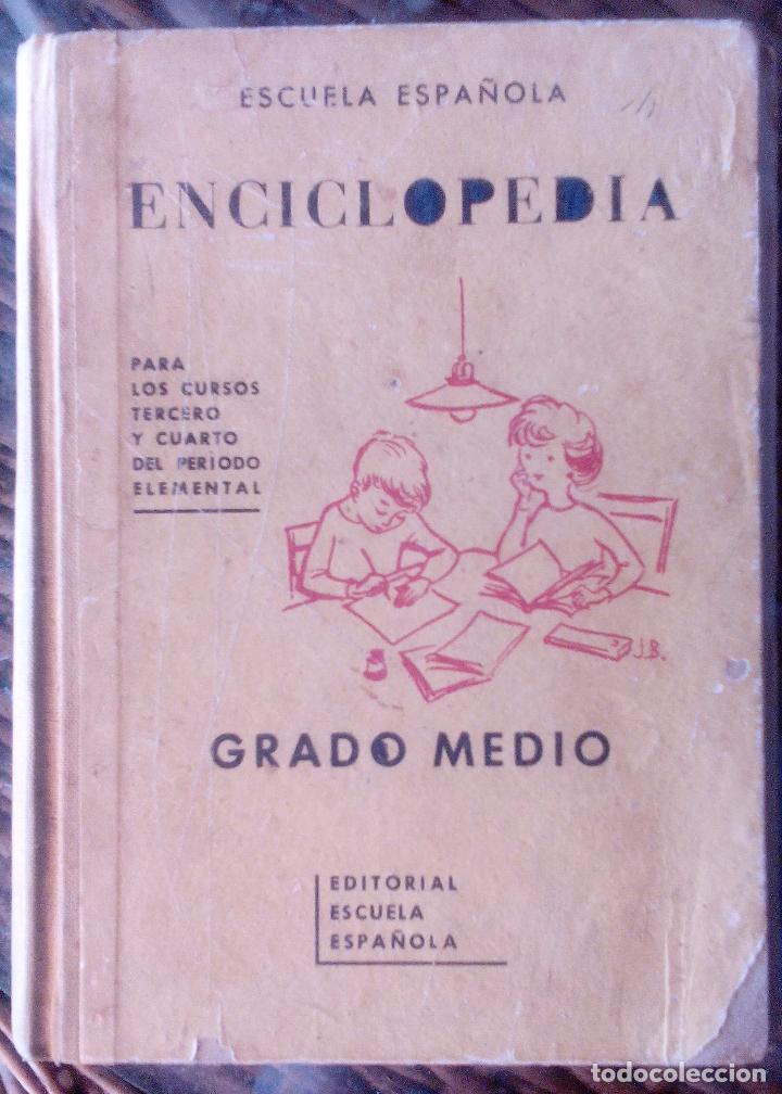 ENCICLOPEDIA GRADO MEDIO. PRIMERA EDICIÓN 1962 (Libros de Segunda Mano - Enciclopedias)