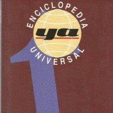 Enciclopedias de segunda mano: ENCICLOPEDIA UNIVERSAL.DIARIO YA.TOMO 18.. Lote 98898179