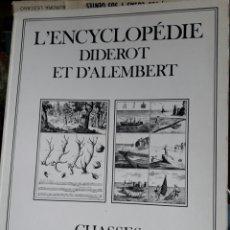 Enzyklopädien aus zweiter Hand - L'Encyclopédie. Enciclopedia. Diderot et D'Alembert. Chasses Pêches. Inter-livres. 1994. - 161649733