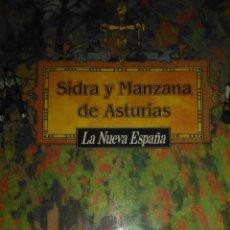 Livres d'occasion: SIDRA Y MANZANA DE ASTURIAS. LA NUEVA ESPAÑA. CARTONÉ CON SOBRECUBIERTA. 1993 PÁGINAS 452. PESO 165. Lote 99903474