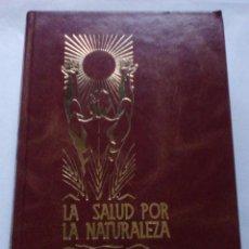 Livros em segunda mão: 2 TOMOS. LA SALUD POR LA NATURALEZA. NATURAMA. ERNST SCHNEIDER. Lote 102279383