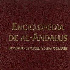 Enciclopedias de segunda mano: ENCICLOPEDÍA DE AL-ANDALUS (VOL. 1) (A-IBN B): DICCIONARIO DE AUTORES Y OBRAS ANDALUSIES. Lote 102352639