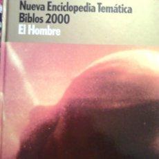 Livros em segunda mão: ENCICLOPEDIA TEMATICA BIBLOS 2000 - EL HOMBRE. Lote 103792123