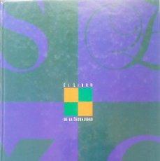 Enciclopedias de segunda mano: EL LIBRO DE LA SEXUALIDAD. EL PAÍS.1992. Lote 103823687