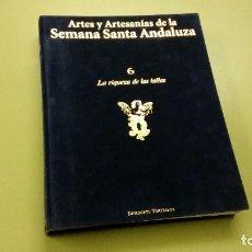 Enciclopedias de segunda mano: LIBRO LA RIQUEZA DE LAS TALLAS - VOL. 6. Lote 103871799
