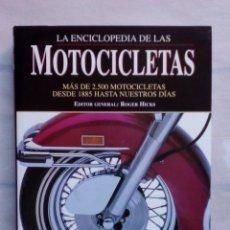 Enciclopedias de segunda mano: ENCICLOPEDIA DE LAS MOTOCICLETAS, MÁS DE 2500 MOTOCICLETAS DESDE 1885 HASTA NUESTROS DÍAS. R. HICKS. Lote 103973619