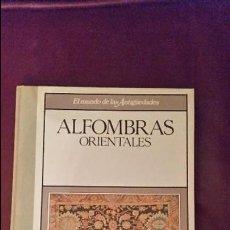 Enciclopedias de segunda mano: EL MUNDO DE LAS ANTIGÜEDADES ALFOMBRAS PLANETA DE AGOSTINI. Lote 104533991