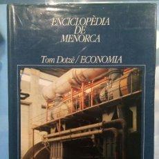 Enciclopedias de segunda mano: ENCICLOPEDIA DE MENORCA, XII, ECONOMIA. Lote 107359823