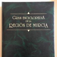 Enciclopedias de segunda mano: MURCIA- GRAN ENCICLOPEDIA DE LA REGION DE MURCIA - OCHO TOMOS - COMPLETA. Lote 107964147