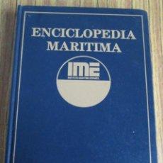 Enciclopedias de segunda mano: ENCICLOPEDIA MARÍTIMA -- NOTAS DEL INSTITUTO MARÍTIMO ESPAÑOL. Lote 109070143