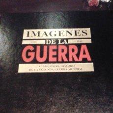 Enciclopedias de segunda mano: IMÁGENES DE LA GUERRA. LA VERDADERA HISTORIA DE LA SEGUNDA GUERRA MUNDIAL. 4 TOMOS. Lote 110074111