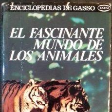 Enciclopedias de segunda mano: EL FASCINANTE MUNDO DE LOS ANIMALES - JOSE REPOLLES AGUILAR ENCICLOPEDIAS GASSO. Lote 112612191