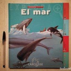 Enciclopedias de segunda mano: LIBRO - LAROUSSE EL MAR - FAUNA - PARA NIÑOS - DELFIN ORCA TIBURON. Lote 116037063