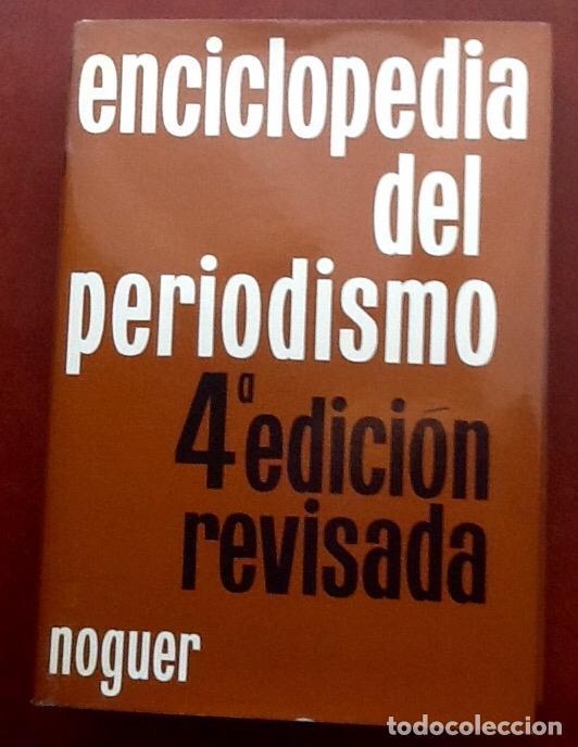 ENCICLOPEDIA DEL PERIODISMO. 1966. EL ENVIO CERTIFICADO ESTA INCLUIDO EN EL PRECIO. (Libros de Segunda Mano - Enciclopedias)
