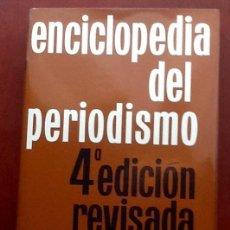 Enciclopedias de segunda mano: ENCICLOPEDIA DEL PERIODISMO. 1966. EL ENVIO CERTIFICADO ESTA INCLUIDO EN EL PRECIO.. Lote 116665963