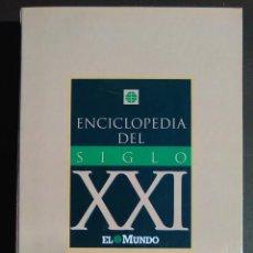 Enciclopedias de segunda mano: ENCICLOPEDIA DEL SIGLO XXI. EL MUNDO. Lote 116934671
