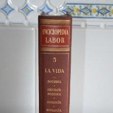 Enciclopedias de segunda mano: ENCICLOPEDIA LABOR. TOMO 3. LA VIDA.. Lote 118481899
