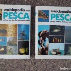 Enciclopedias de segunda mano: ENCICLOPEDIA DE LA PESCA 2 TOMOS. Lote 119230611