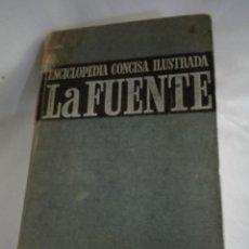 Enciclopedias de segunda mano: ENCICLOPEDIA CONCISA ILUSTRADA LAFUENTE. Lote 121048591