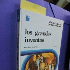 Livros em segunda mão: LOS GRANDES INVENTOS. LOT, FERNAND. COL. DESCUBRIR Y CONOCER. ED. MAS-IVARS. VALENCIA 1974. Lote 121237027