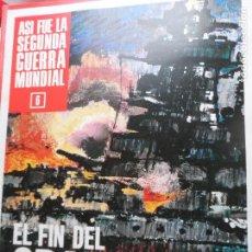 Enciclopedias de segunda mano: ASI FUE LA SEGUNDA GUERRA MUNDIAL Nº 6. Lote 123062479