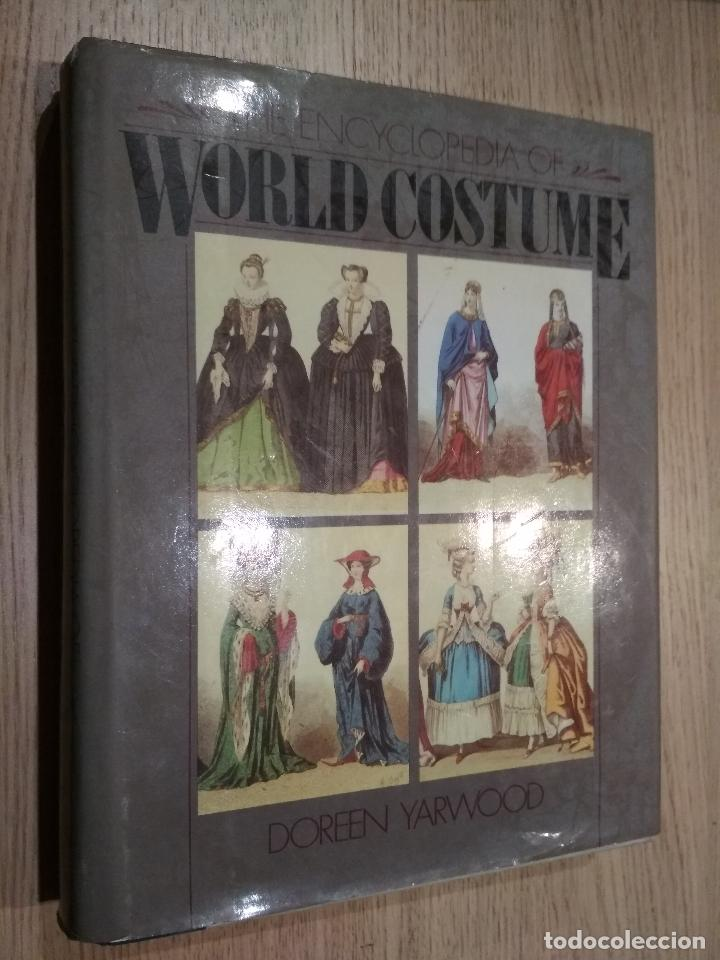 THE ENCYCLOPEDIA OF WORLD COSTUME. YARWOOD, DOREEN (Libros de Segunda Mano - Enciclopedias)