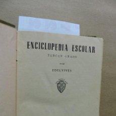 Enciclopedias de segunda mano: ENCICLOPEDIA ESCOLAR TERCER GRADO. ED. EDELVIVES. ZARAGOZA 1957. Lote 125649839