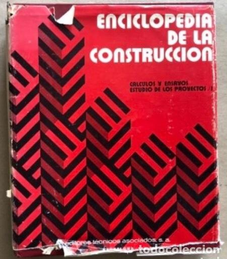 Enciclopedias de segunda mano: ENCICLOPEDIA DE LA CONSTRUCCIÓN, 4 TOMOS. (EDITORES TÉCNICOS ASOCIADOS, 1974). EJEMPLOS DE ARQUITECT - Foto 2 - 140377025