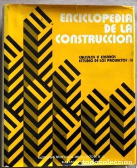 Enciclopedias de segunda mano: ENCICLOPEDIA DE LA CONSTRUCCIÓN, 4 TOMOS. (EDITORES TÉCNICOS ASOCIADOS, 1974). EJEMPLOS DE ARQUITECT - Foto 7 - 140377025