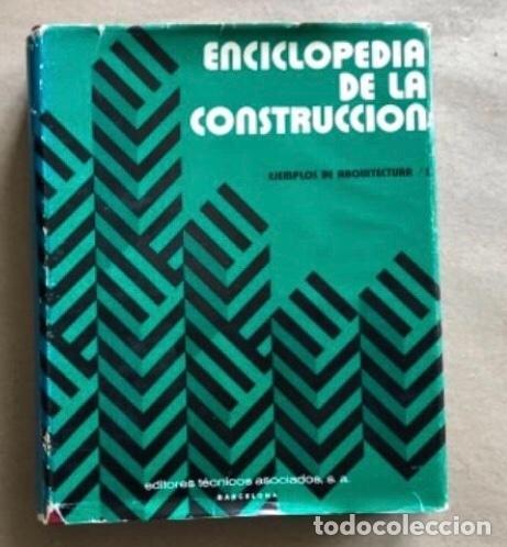 Enciclopedias de segunda mano: ENCICLOPEDIA DE LA CONSTRUCCIÓN, 4 TOMOS. (EDITORES TÉCNICOS ASOCIADOS, 1974). EJEMPLOS DE ARQUITECT - Foto 17 - 140377025