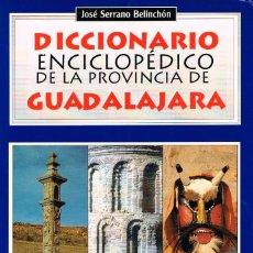 Enciclopedias de segunda mano: DICCIONARIO ENCICLOPEDICO DE LA PROVINCIA DE GUADALAJARA, VER PÁGINA DEL INTERIOR. Lote 128252847