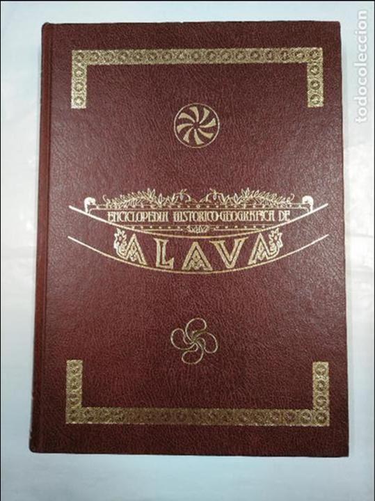 ENCICLOPEDIA HISTÓRICO-GEOGRÁFICA DE ÁLAVA (HARAMBURU EDITOR S.A., 1982). TOMO III. 3. TDK322 (Libros de Segunda Mano - Enciclopedias)