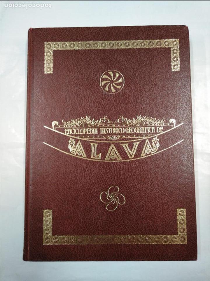 ENCICLOPEDIA HISTÓRICO-GEOGRÁFICA DE ÁLAVA (HARAMBURU EDITOR S.A., 1982). TOMO IV. 4. TDK322 (Libros de Segunda Mano - Enciclopedias)