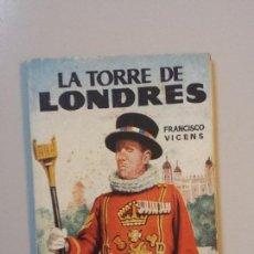 Enciclopedias de segunda mano: ENCICLOPEDIA PULGA Nº198 LA TORRE DE LONDRES. Lote 131283575