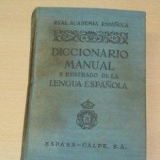 Enciclopedias de segunda mano: DICCIONARIO MANUAL E ILUSTRADO DE LA LENGUA ESPAÑOLA - ESPASA CALPE - 1950. Lote 132599230