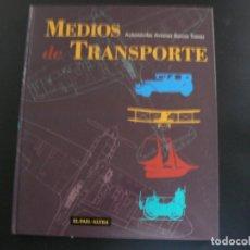 Enciclopedias de segunda mano: MEDIOS DE TRANSPORTES. AUTOMÓVILES, AVIONES, BARCOS, TRENES. EL PAÍS/ALTEA. (31*26 CM.). Lote 132893418