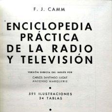 Enciclopedias de segunda mano: F. J. CAMM. ENCICLOPEDIA PRÁCTICA DE LA RADIO Y LA TELEVISIÓN. MADRID, 1955.. Lote 134083558