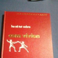 Enciclopedias de segunda mano: HO SÉ TOT SOBRE COM VIVIEN. Lote 137379410