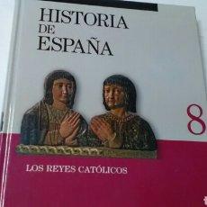 Enciclopedias de segunda mano: HISTORIA DE ESPAÑA LOS REYES CATÓLICOS N° 8 .CLUB INTERNACIONAL DEL LIBRO 2007 -284 PP. Lote 140236477