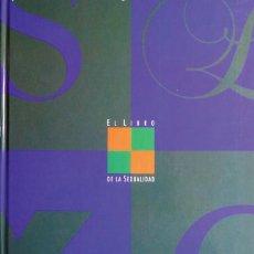 Enciclopedias de segunda mano: EL LIBRO DE LA SEXUALIDAD. Lote 25149942