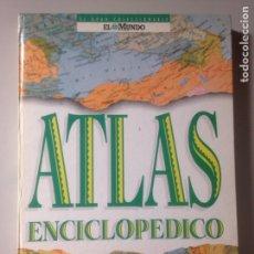 Enciclopedias de segunda mano: ATLAS ENCICLOPÉDICO. Lote 141140641