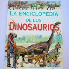 Enciclopedias de segunda mano: LA ENCICLOPEDIA DE LOS DINOSAURIOS. Lote 146914506