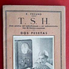 Enciclopedias de segunda mano: PEQUEÑA ENCICLOPEDIA PRACTICA Nº 44. R FREUND T S H. RADIOAFIONADO Y DEL RAIOCONSTRUCTOR. Lote 147995554