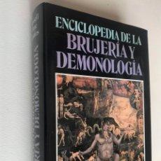Enciclopedias de segunda mano: ENCICLOPEDIA DE LA BRUJERÍA Y DEMONOLOGÍA, ROSSELL HOPE ROBBINS. Lote 148168018